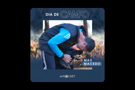 Dia de Campo: Max Day